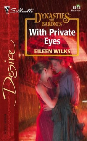 With Private Eyes (Dynasties: The Barones, #11)