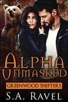 Alpha Unmasked by S.A. Ravel