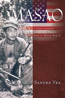 Ebook Masao: A Nisei Soldier's Secret and Heroic Role in World War II by Sandra Vea DOC!
