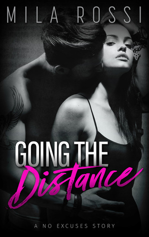 Going the Distance by Mila Rossi