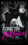 Going the Distance (No Excuses #1)
