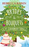 Brides and Bouquets At Cedarwood Lodge by Rebecca Raisin
