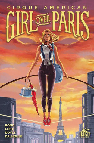 Girl Over Paris: The Graphic Novel