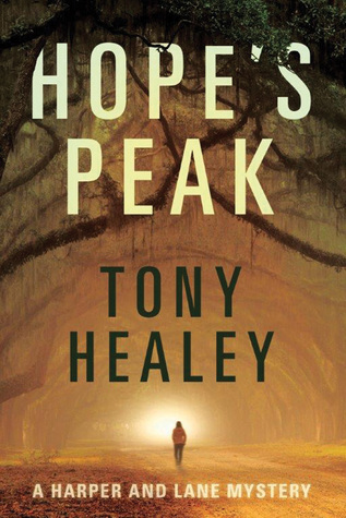 Hope's Peak (Harper and Lane #1) by Tony Heale - England