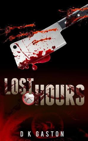 Lost Hours by D.K. Gaston