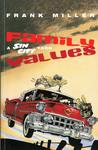 Sin City, Vol. 5: Family Values (Sin City, #5)