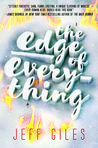 The Edge of Everything (The Edge of Everything, #1) by Jeff  Giles
