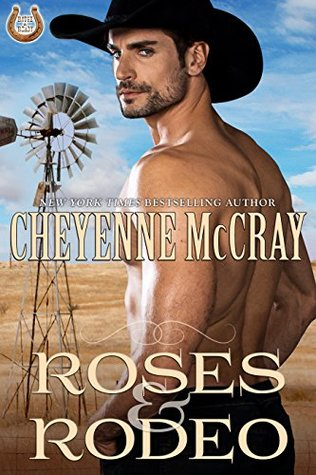 Roses and Rodeo (Rough and Ready, #5)