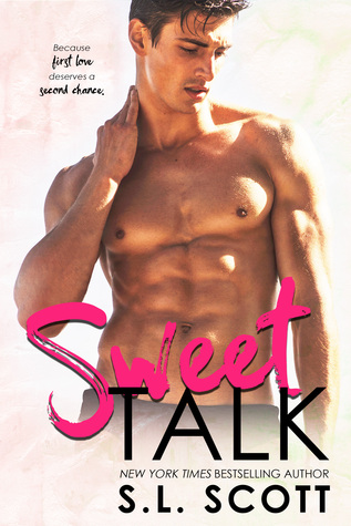Sweet Talk by S.L. Scott