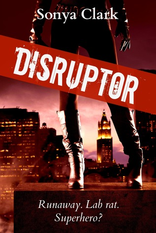 Disruptor by Sonya Clark