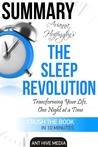 Arianna Huffington's The Sleep Revolution: Transforming Your Life, One Night at a Time   Summary