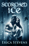 Scorched Ice (Fire and Ice #3)