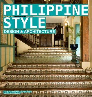 Philippine Style: Design and Architecture