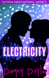 Electricity (Sutton Infatuations #2)