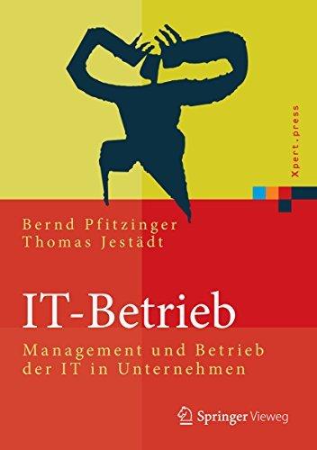 IT-Betrieb: Management und Betrieb der IT in Unternehmen