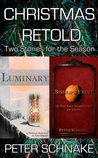 Christmas Retold: Two Stories for the Season