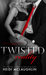 Twisted Reality (Blind Reality, #2)