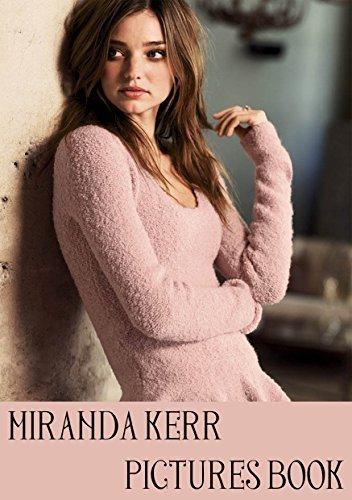 Beautiful Miranda Kerr Pictures: Pictures Book