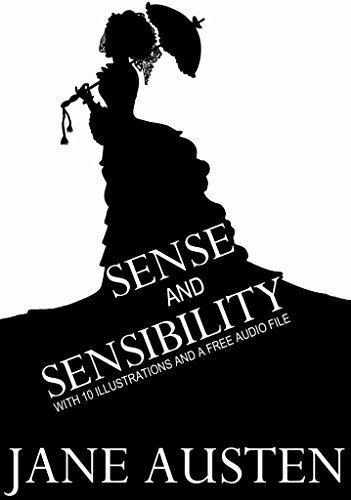 Sense and Sensibility: With 10 Illustrations and a Free Audio File.