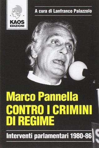 contro-i-crimini-di-regime-interventi-parlamentari-1980-86