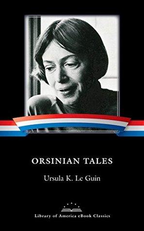 Orsinian Tales (Library of America E-Book Classics)