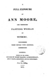 A Full Exposure of Ann Moore: The Pretended Fasting Woman of Tutbury