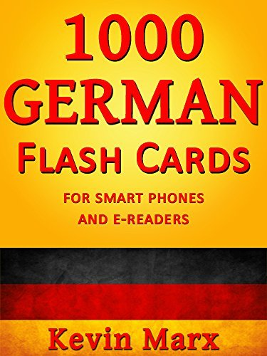 1000 German Flash Cards: For Smart Phones and E-Readers
