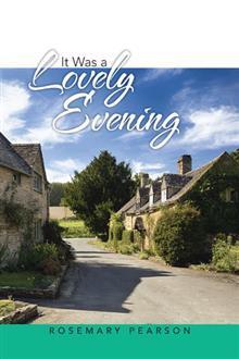 It Was a Lovely Evening por Rosemary Pearson DJVU PDF FB2 978-1524628789