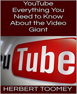YouTube: Everything You Need to Know About the Video Giant