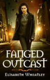 Fanged Outcast (Fanged, #2)