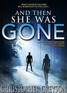 And Then She Was Gone (Jack Stratton, #0.5)