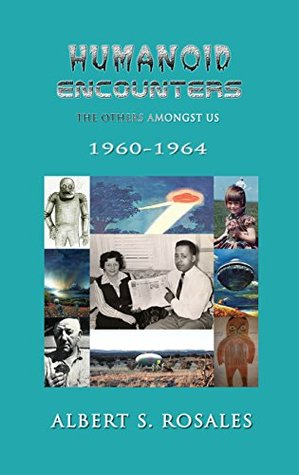 Humanoid Encounters: 1960-1964: The Others amongst Us