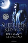 Un Amante de Ensueño by Sherrilyn Kenyon