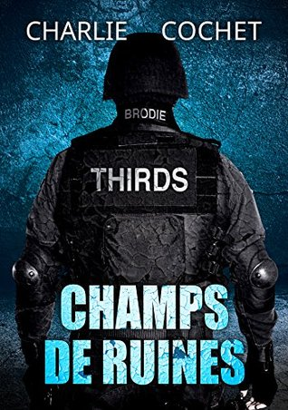 Champs de ruines (THIRDS #3)
