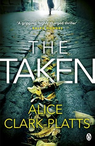 The Taken (DI Erica Martin, #2) by Alice Clark-Platts