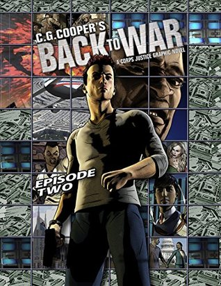 Back to War: Graphic Novel: Episode Two (Corp Justice Graphic Novel Series Book 2)