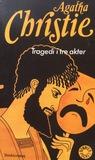 Tragedi i tre akter by Agatha Christie