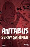 Antabus by Seray Şahiner