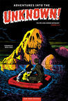 Adventures Into the Unknown Archives Volume 1 by Bruce Jones