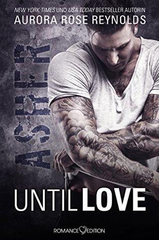 Until Love: Asher (Until, #1)