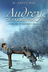 Audrey of Farmerton (Andoran's Realm Book 1)