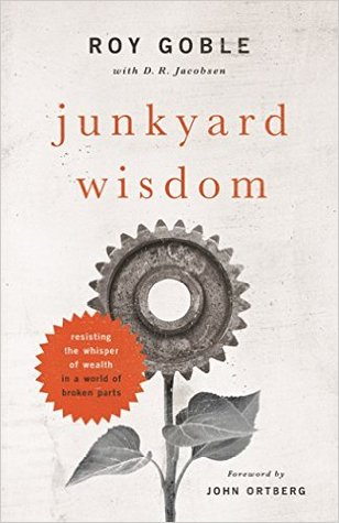 Junkyard Wisdom: Resisting the Whisper of Wealth in a World of Broken Parts