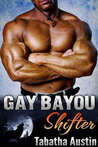 Gay Bayou Shifter (Werewolf Mating #1)