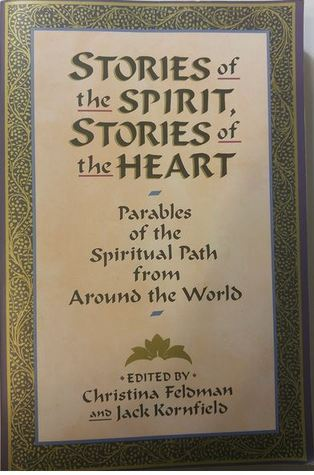 Stories of the Spirit, Stories of the Heart by Christina Feldman