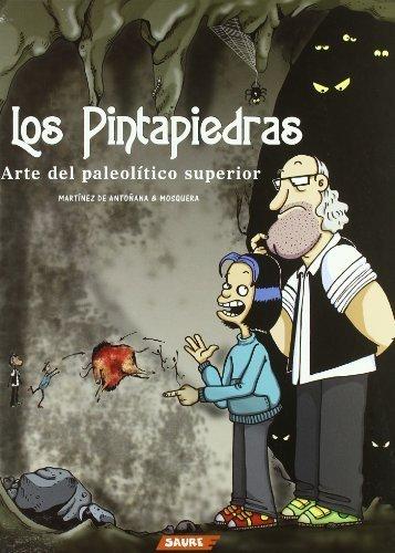 Los Pintapiedras/ The Stone-Drawer (Historias Del Arte)