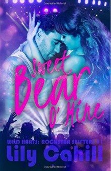 Sweet Bear O' Mine by Lily Cahill