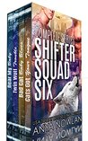 Shifter Squad Six: Complete Series (Shifter Squad Six, #1-4)