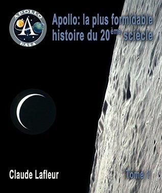 Apollo, la plus formidable histoire du 20ème siècle