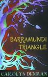 Barramundi Triangle (Sentinels of Eden - Prequel)