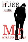 Mr. Mysterious (Mister, #4)